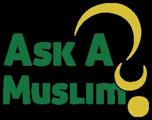 Ask A Muslim Al-Ihsan